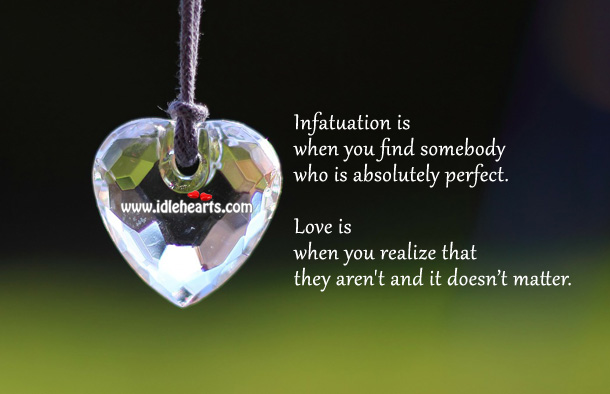 Infatuation vs love Realize Quotes Image