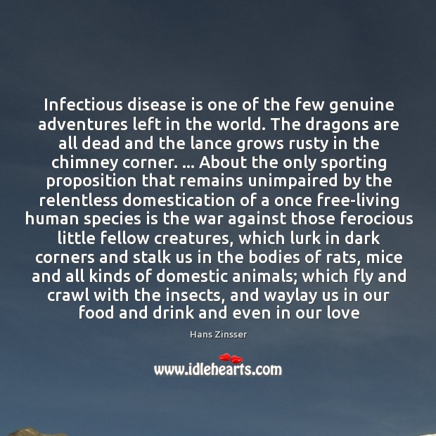 Image, Infectious disease is one of the few genuine adventures left in the