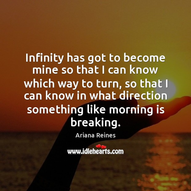 Infinity has got to become mine so that I can know which Image
