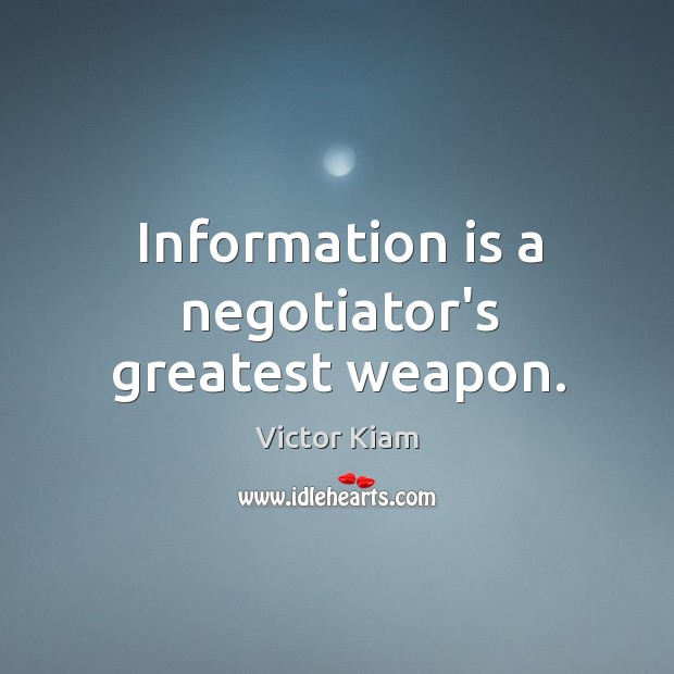 Information is a negotiator's greatest weapon. Image