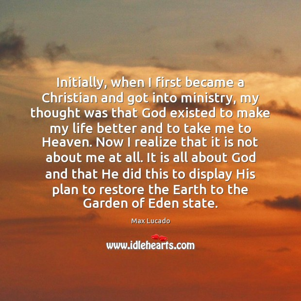 Image, Initially, when I first became a Christian and got into ministry, my