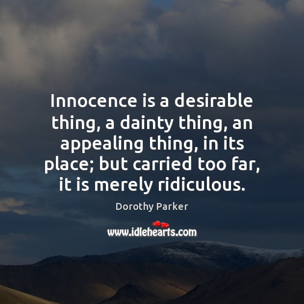 Innocence is a desirable thing, a dainty thing, an appealing thing, in Image