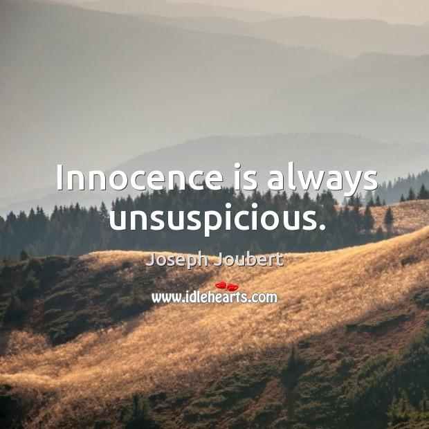 Innocence is always unsuspicious. Image