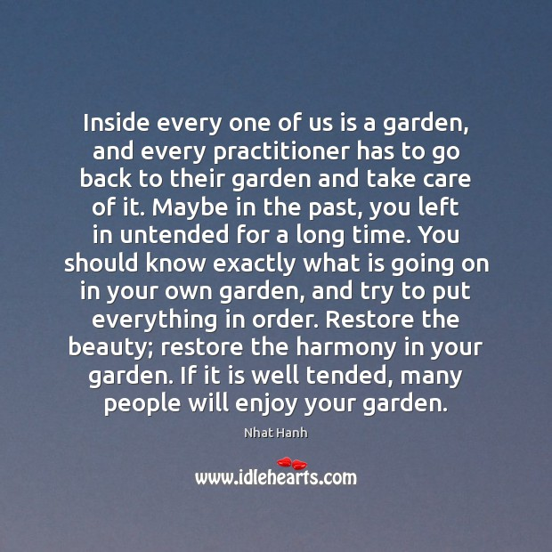Image, Inside every one of us is a garden, and every practitioner has