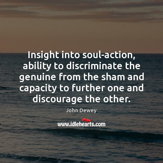 Insight into soul-action, ability to discriminate the genuine from the sham and Image