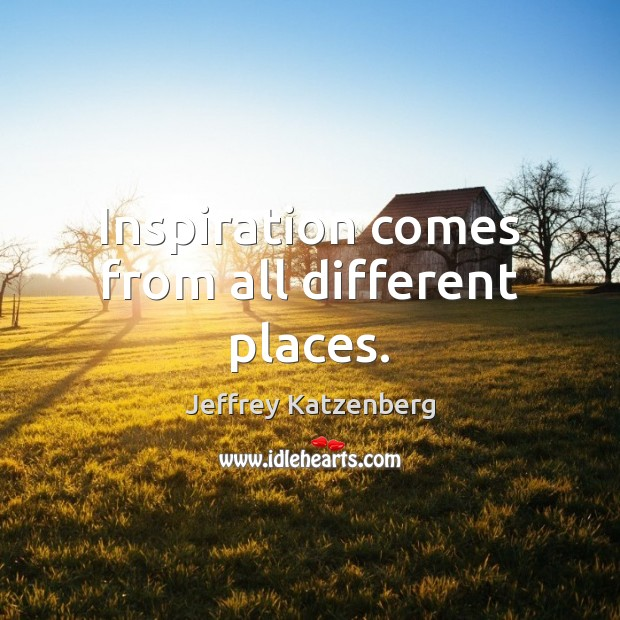 Inspiration comes from all different places. Image