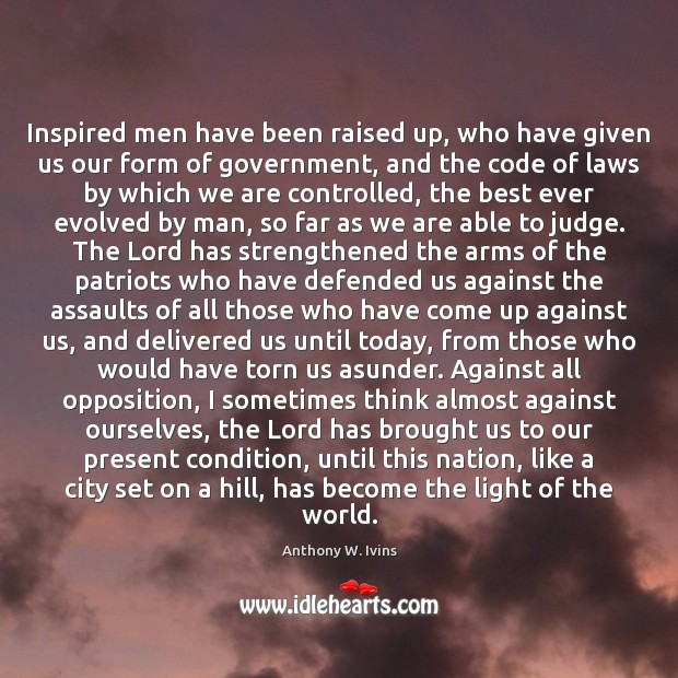 Image, Inspired men have been raised up, who have given us our form