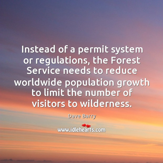 Instead of a permit system or regulations, the Forest Service needs to Image