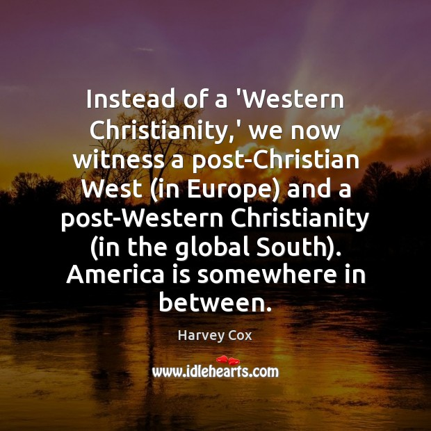 Image, Instead of a 'Western Christianity,' we now witness a post-Christian West (