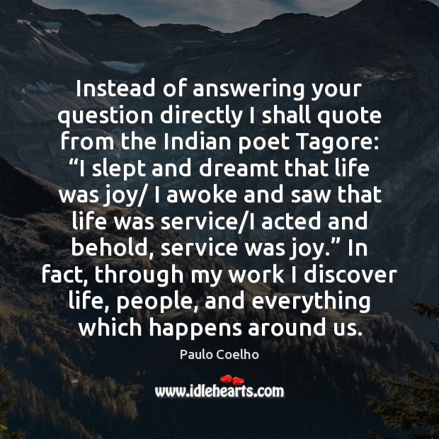 Instead of answering your question directly I shall quote from the Indian Image