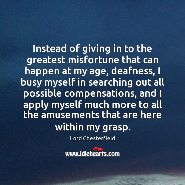 Instead of giving in to the greatest misfortune that can happen at Image