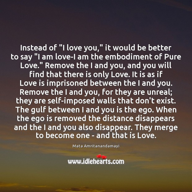 """Instead of """"I love you,"""" it would be better to say """"I Ego Quotes Image"""