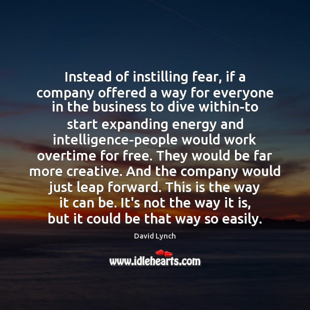 Image, Instead of instilling fear, if a company offered a way for everyone