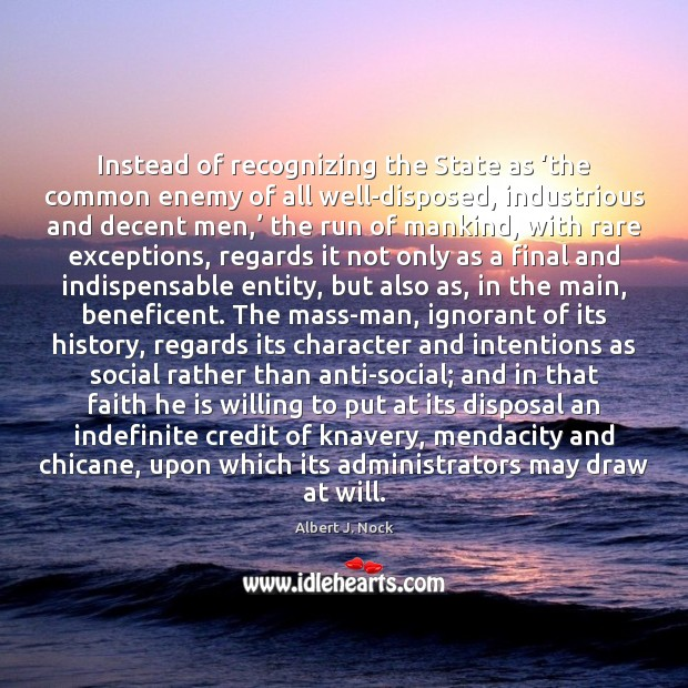 Image, Instead of recognizing the State as 'the common enemy of all well-disposed,