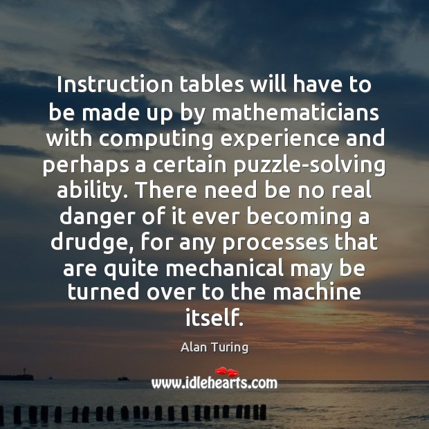 Instruction tables will have to be made up by mathematicians with computing Image