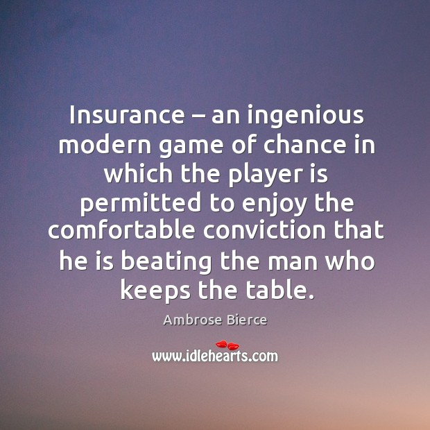 Image, Insurance – an ingenious modern game of chance in which the player is permitted