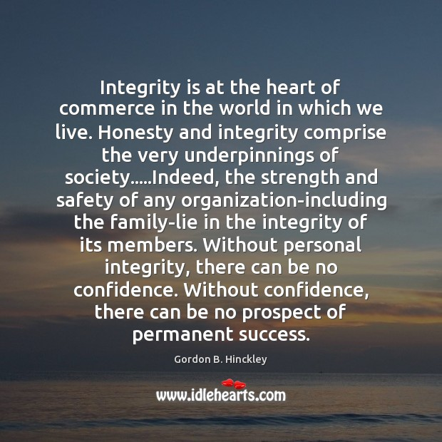 Image, Integrity is at the heart of commerce in the world in which