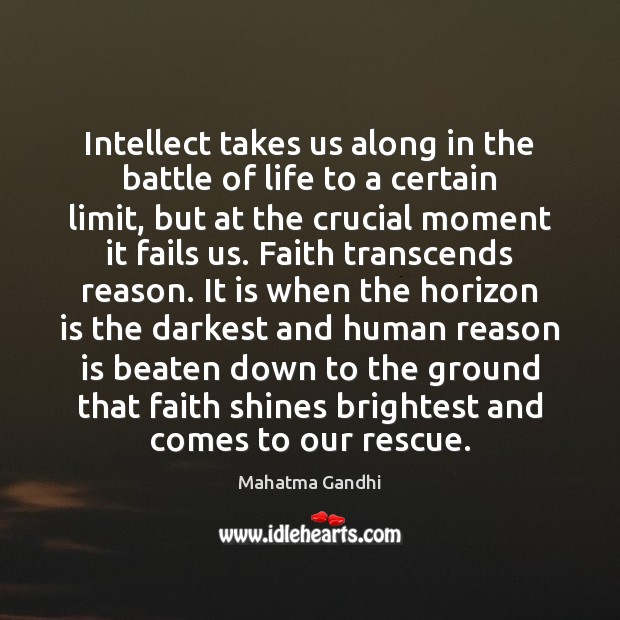 Image, Intellect takes us along in the battle of life to a certain