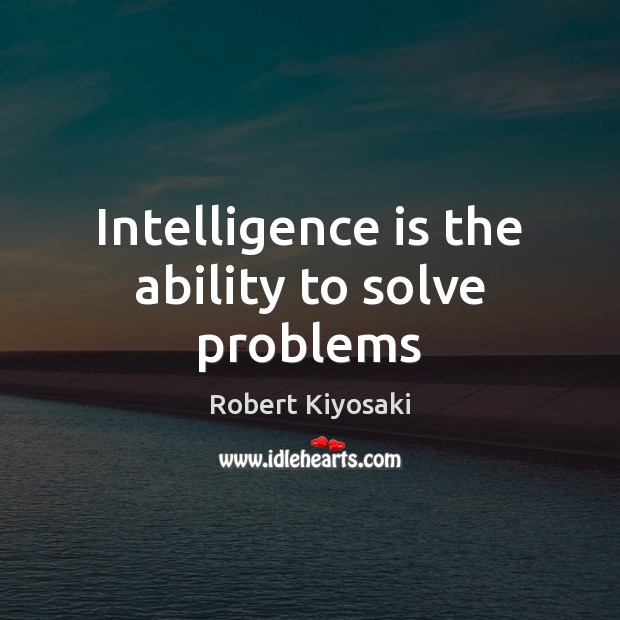 Intelligence is the ability to solve problems Image