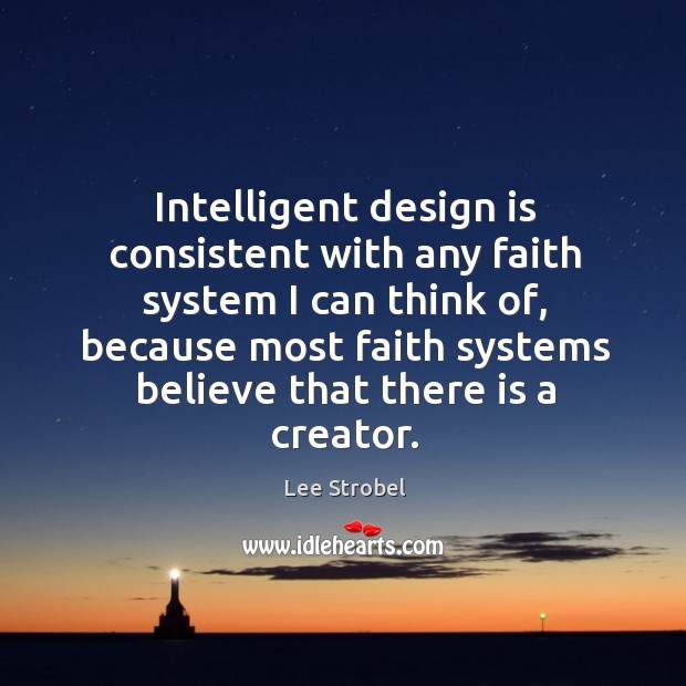 Image, Intelligent design is consistent with any faith system I can think of,