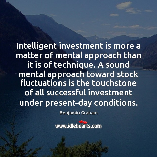 Image, Intelligent investment is more a matter of mental approach than it is