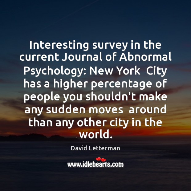 Image, Interesting survey in the current Journal of Abnormal Psychology: New York  City