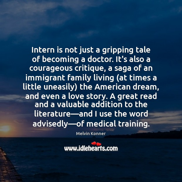 Intern is not just a gripping tale of becoming a doctor. It's Image