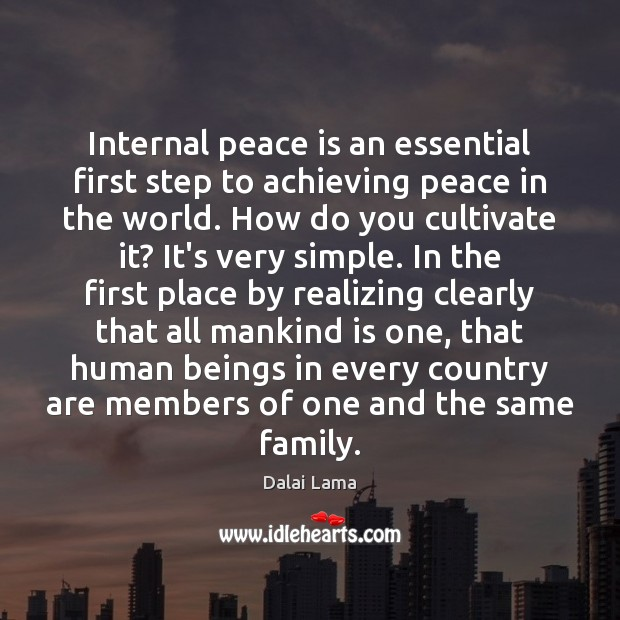 Image, Internal peace is an essential first step to achieving peace in the
