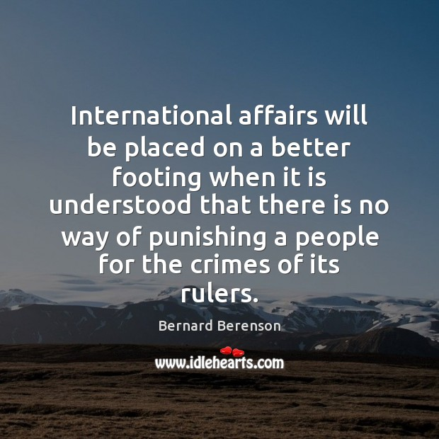 Image, International affairs will be placed on a better footing when it is