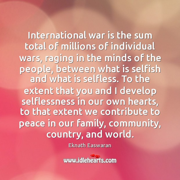 International war is the sum total of millions of individual wars, raging Image