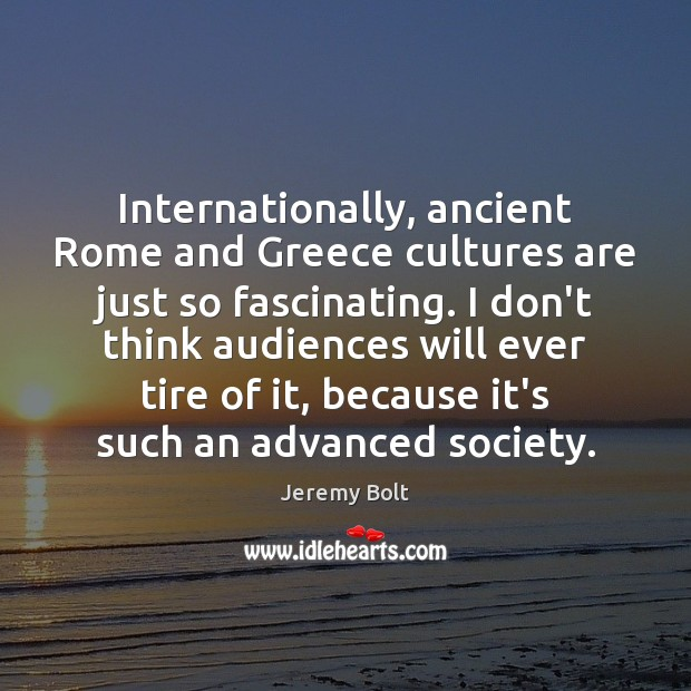 Image, Internationally, ancient Rome and Greece cultures are just so fascinating. I don't