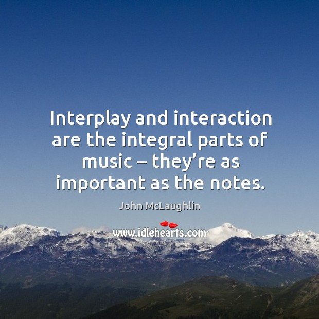 Interplay and interaction are the integral parts of music – they're as important as the notes. Image