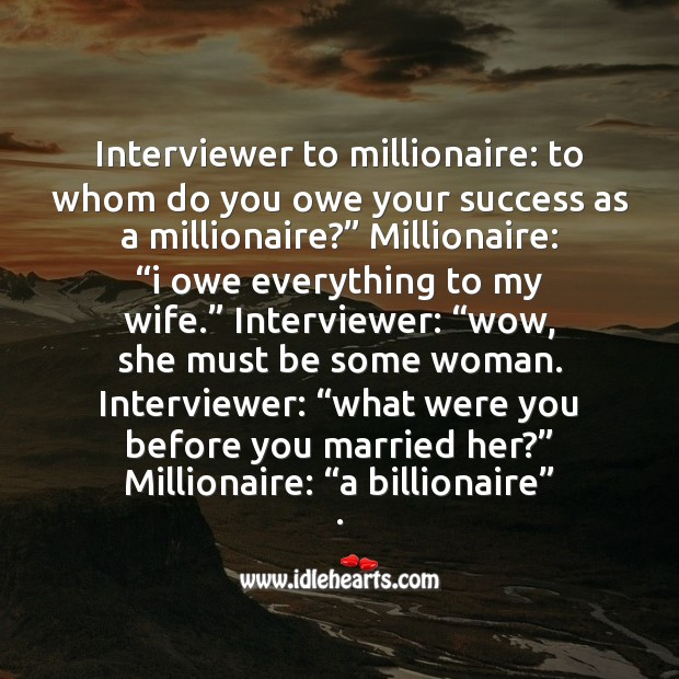 Image, Interviewer to millionaire
