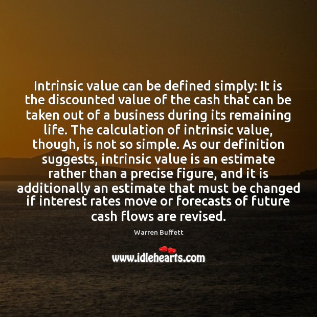 Image, Intrinsic value can be defined simply: It is the discounted value of