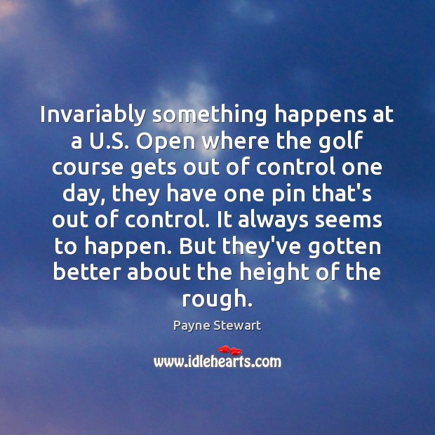 Invariably something happens at a U.S. Open where the golf course Image