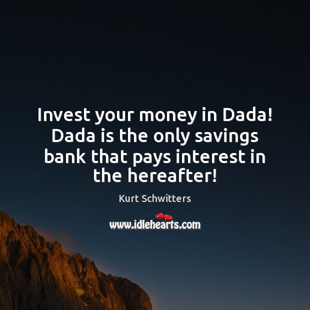Invest your money in Dada! Dada is the only savings bank that Image