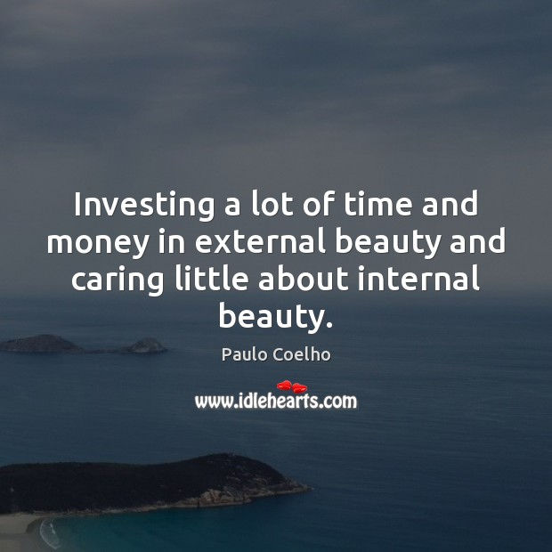Investing a lot of time and money in external beauty and caring Image
