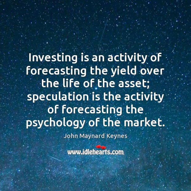 Investing is an activity of forecasting the yield over the life of Image