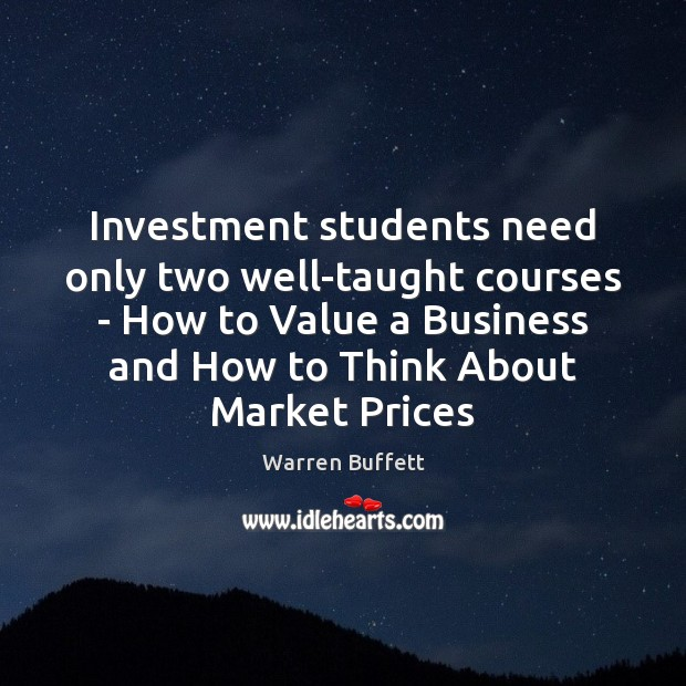 Investment students need only two well-taught courses – How to Value a Image
