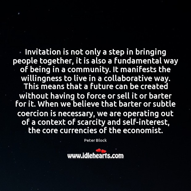 Image, Invitation is not only a step in bringing people together, it is