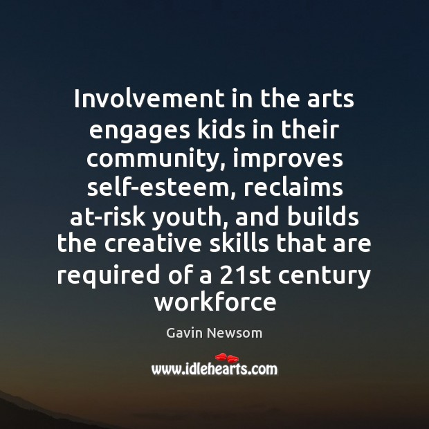 Image, Involvement in the arts engages kids in their community, improves self-esteem, reclaims
