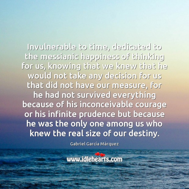 Invulnerable to time, dedicated to the messianic happiness of thinking for us, Image