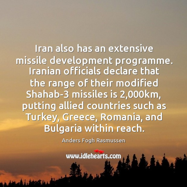 Iran also has an extensive missile development programme. Iranian officials declare that Image