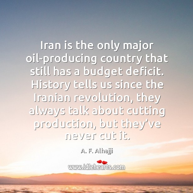Image, Iran is the only major oil-producing country that still has a budget deficit.