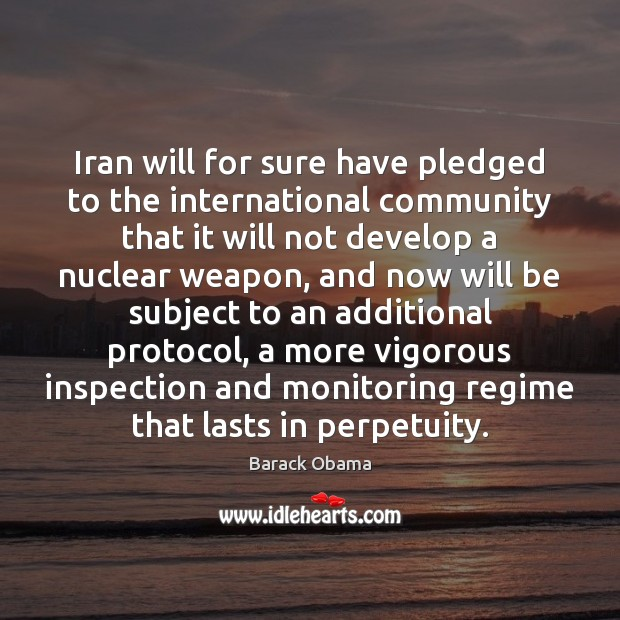Image, Iran will for sure have pledged to the international community that it
