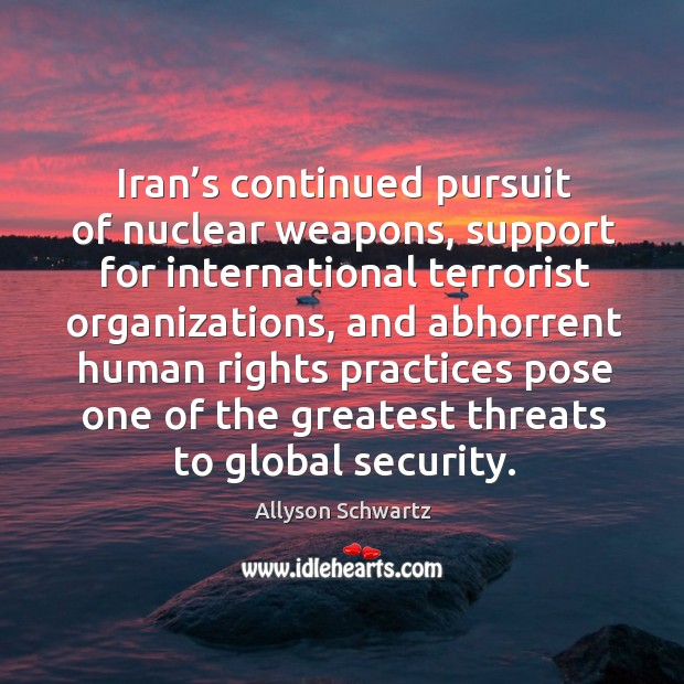 Image, Iran's continued pursuit of nuclear weapons, support for international terrorist organizations