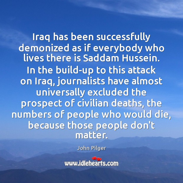 Image, Iraq has been successfully demonized as if everybody who lives there is