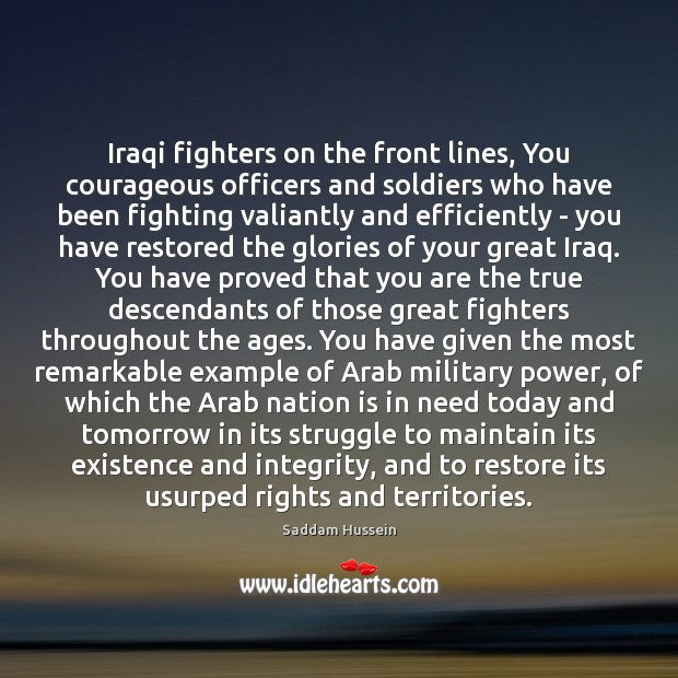 Image, Iraqi fighters on the front lines, You courageous officers and soldiers who