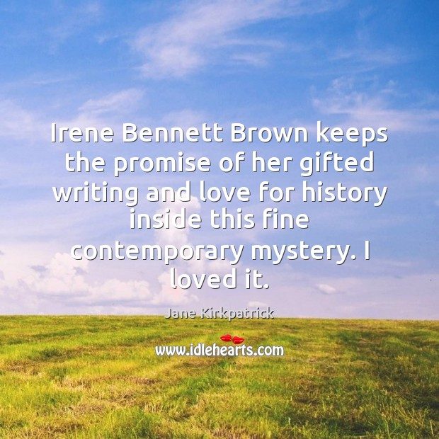 Irene Bennett Brown keeps the promise of her gifted writing and love Image