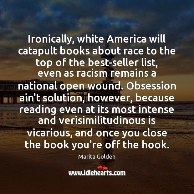 Ironically, white America will catapult books about race to the top of Image